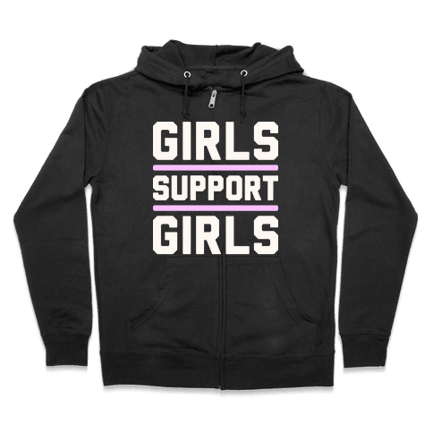 Girls Support Girls Zip Hoodie