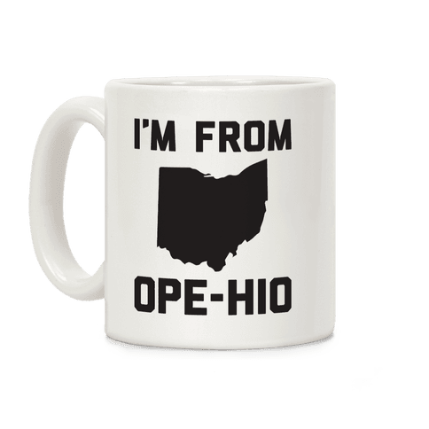 I'm From Ope-hio  Coffee Mug