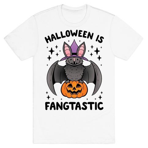 Halloween is Fangtastic T-Shirt