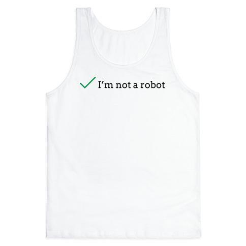 I'm Not a Robot reCaptcha Tank Top