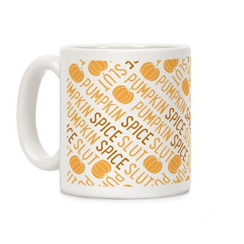Pumpkin Spice Slut Coffee Mug