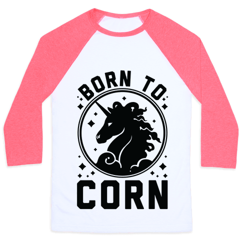 Born to Corn Baseball Tee