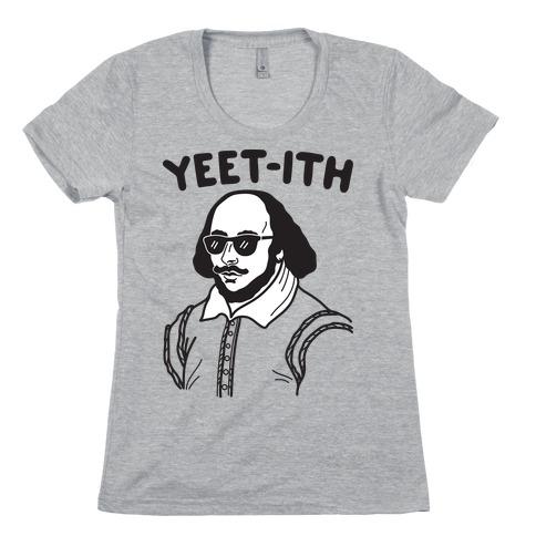Yeet-ith Shakespeare Womens T-Shirt