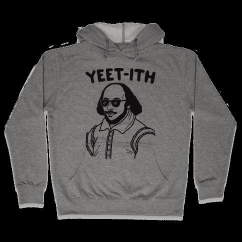 Yeet-ith Shakespeare Hooded Sweatshirt