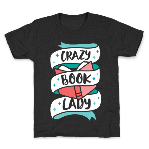 Crazy Book Lady Kids T-Shirt
