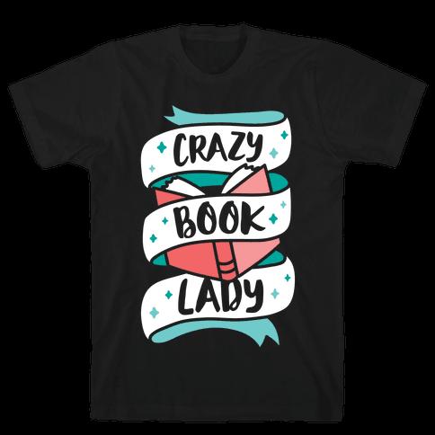 Crazy Book Lady Mens T-Shirt