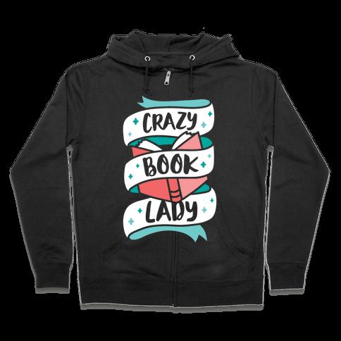Crazy Book Lady Zip Hoodie