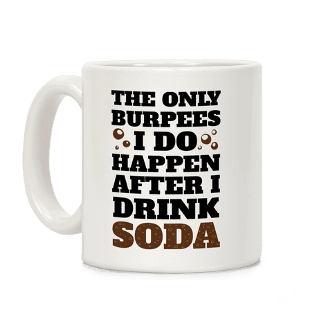 Soda Burpees Coffee Mug