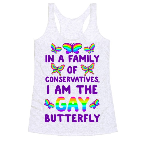 I Am the Gay Butterfly Racerback Tank Top