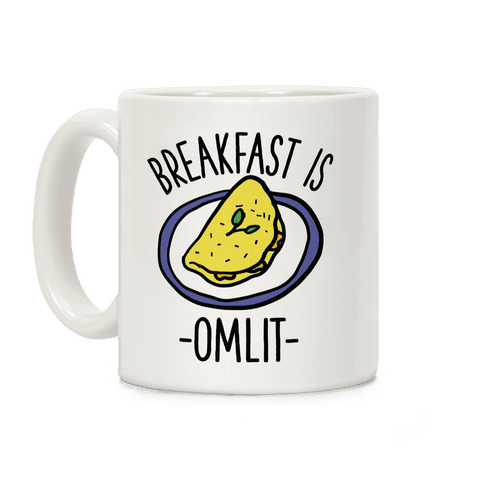Breakfast is Omlit Coffee Mug