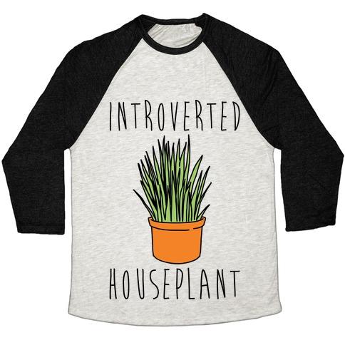 Introverted Houseplant Baseball Tee