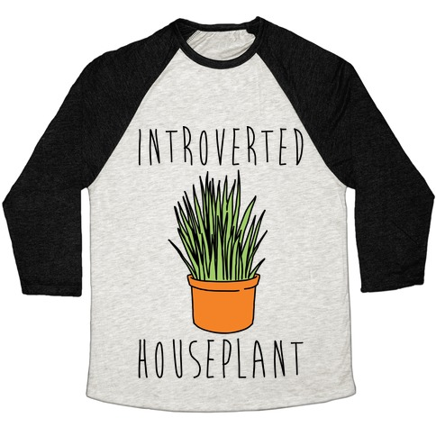 Introverted Houseplant Baseball Tee