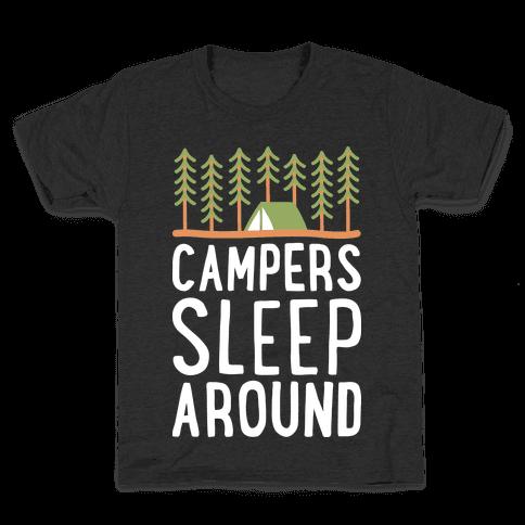 Campers Sleep Around Kids T-Shirt