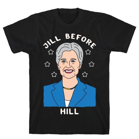 Jill Before Hill T-Shirt