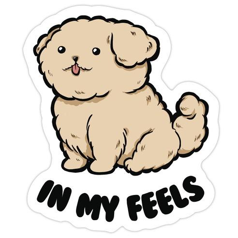 In My Feels Die Cut Sticker