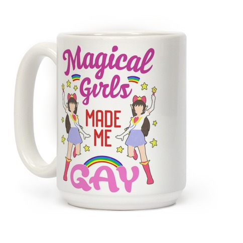 Magical Girls Made Me Gay Coffee Mug