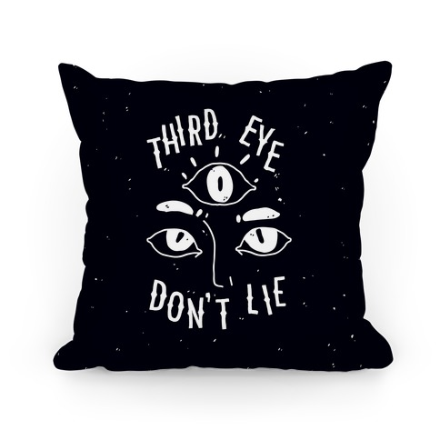 Third Eye Don't Lie Pillow