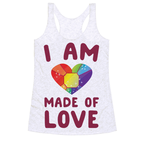 I Am Made of Love Racerback Tank Top