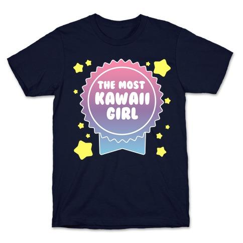The Most Kawaii Girl T-Shirt