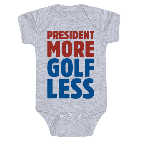 President More Golf Less Baby Onesy