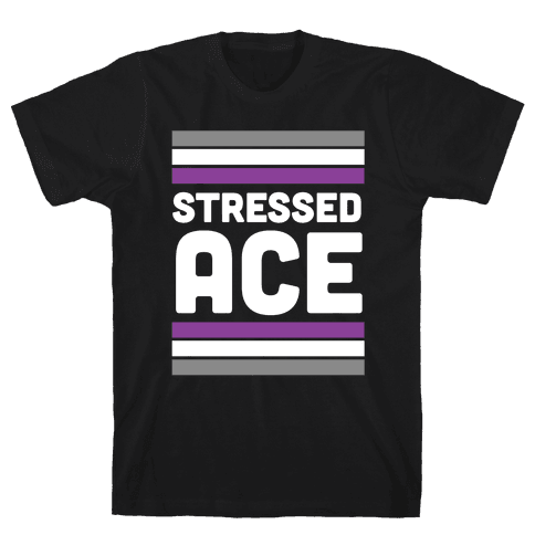Stressed Ace Mens T-Shirt