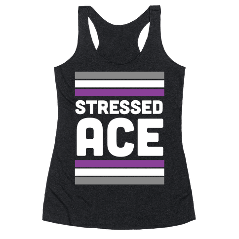 Stressed Ace Racerback Tank Top