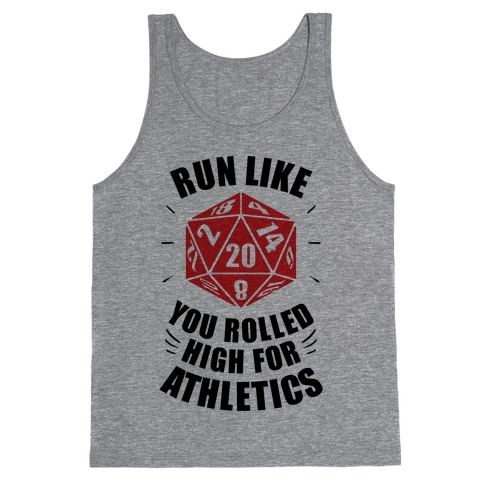 Run Like You Rolled High For Athletics Tank Top