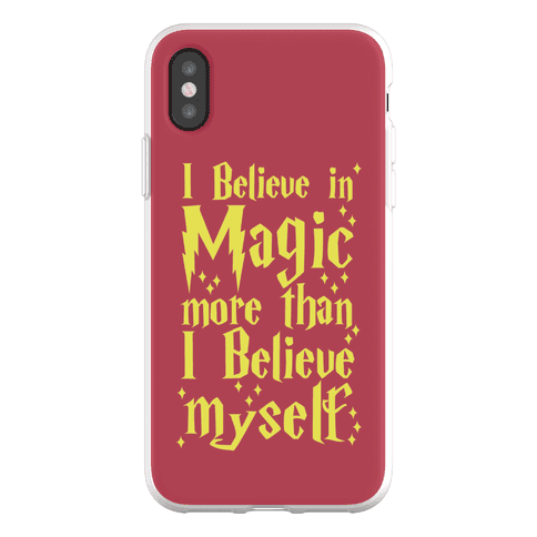 I Believe in Magic More Than I Believe in Myself Phone Flexi-Case