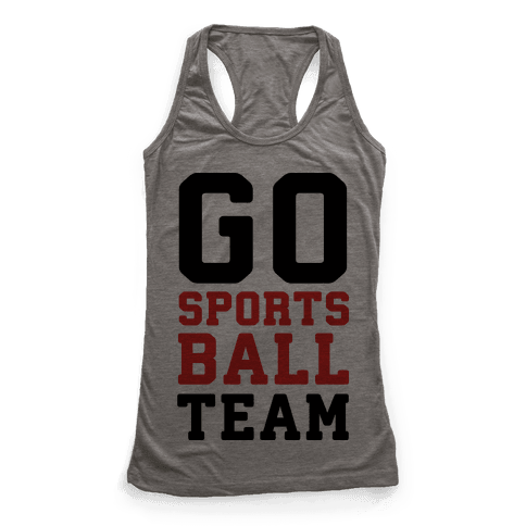 Go Sports Ball Team Racerback Tank Top