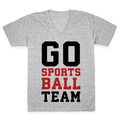 Go Sports Ball Team V-Neck Tee Shirt