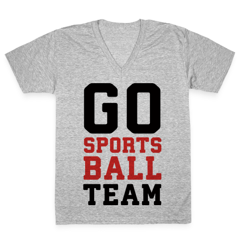 Go Sports Ball Team V-Neck Tee Shirt