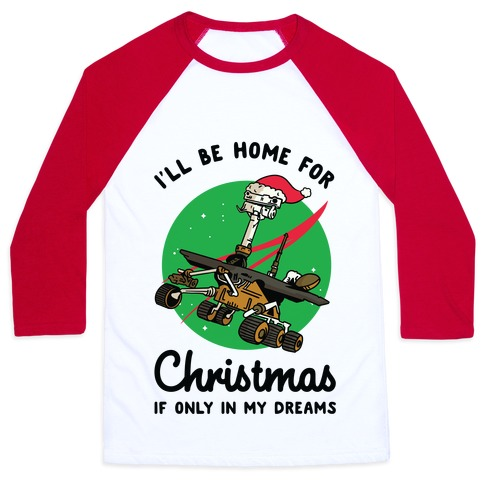 I'll Be Home For Christmas Oppy Baseball Tee