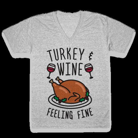 Turkey And Wine Feeling Fine V-Neck Tee Shirt