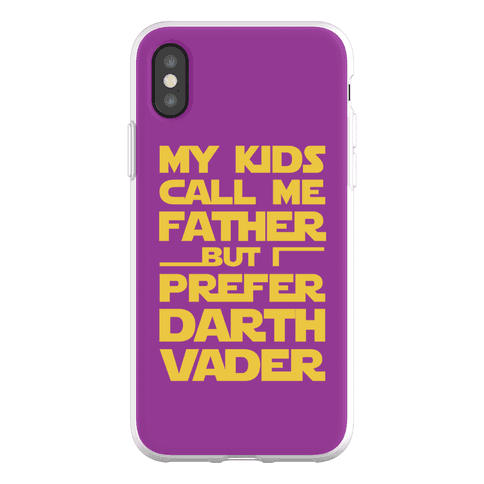 My Kids Call Me Father But I Prefer Darth Vader Phone Flexi-Case
