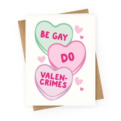 Be Gay Do Valencrimes Parody Greeting Card