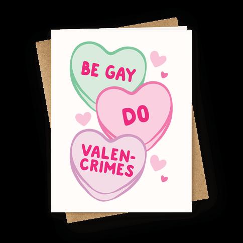 Be Gay Do Valencrimes Parody Greeting Card
