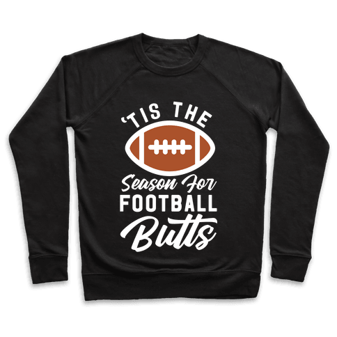'Tis the Season for Football Butts Pullover