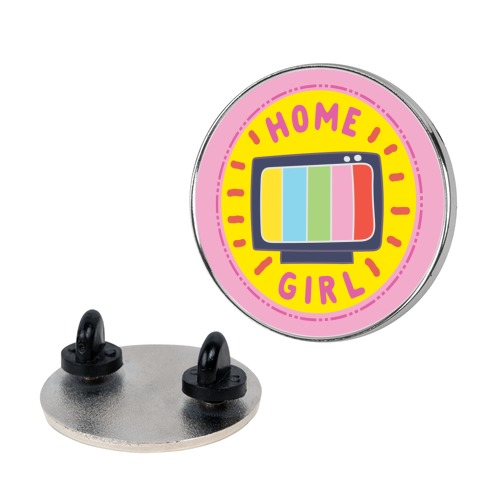 Home Girl Pop Culture Merit Badge Pin