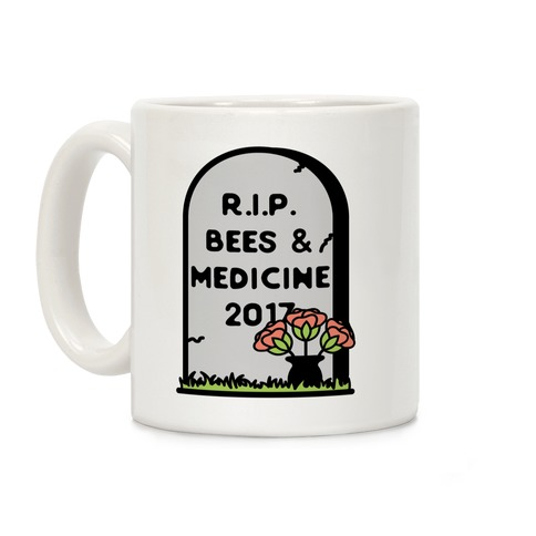 Rest In Peace Bees and Medicine Coffee Mug