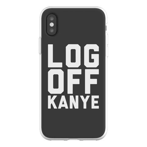 Log Off Kanye Parody Phone Flexi-Case