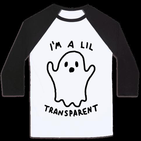 I'm A Lil Transparent Ghost Baseball Tee