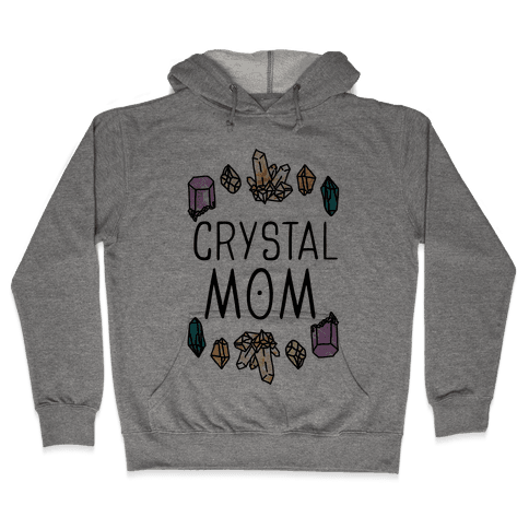 Crystal Mom Hooded Sweatshirt