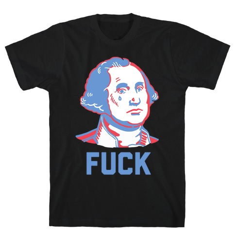 George Washington: F*** Mens T-Shirt
