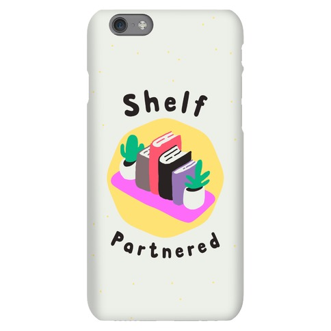 Shelf Partnered Phone Case