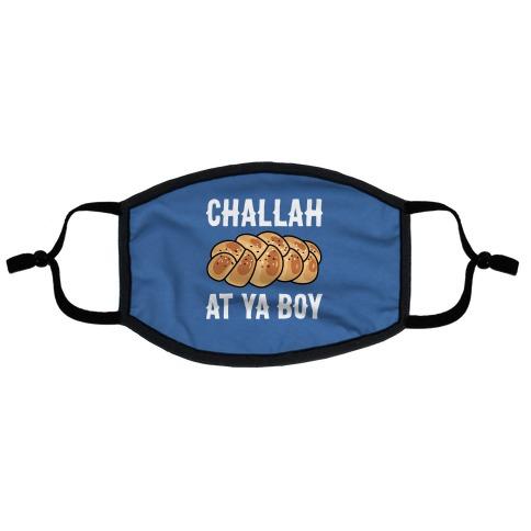 Challah At Ya Boy Flat Face Mask