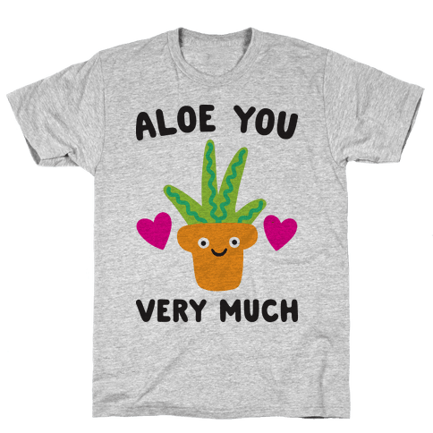 Aloe You Very Much Mens T-Shirt