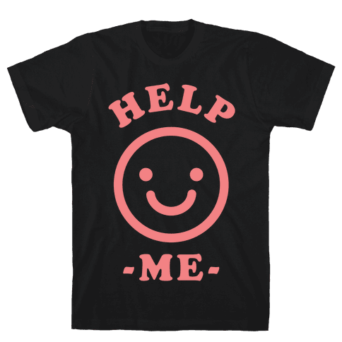 Help Me Smily Face Mens T-Shirt