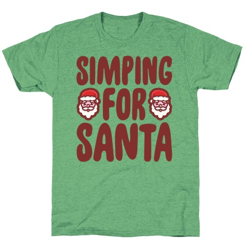 Simping For Santa T-Shirt
