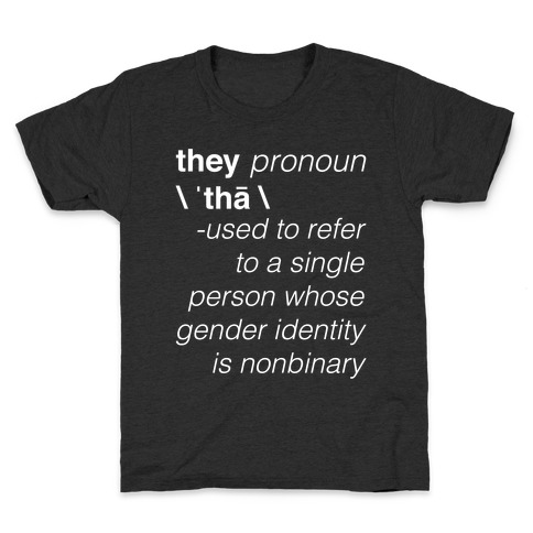They Merriam-Webster Definition Kids T-Shirt