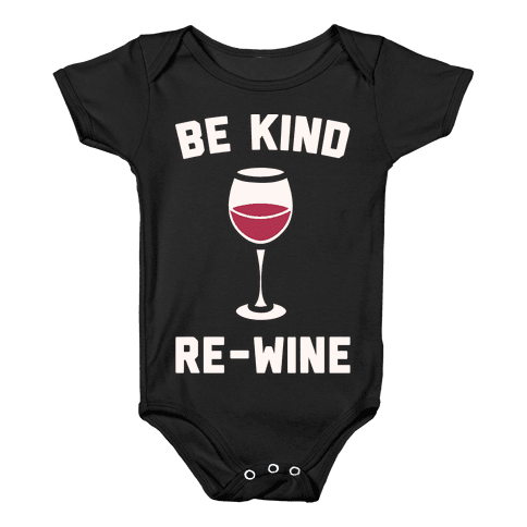 Be Kind Re-Wine White Print Baby Onesy